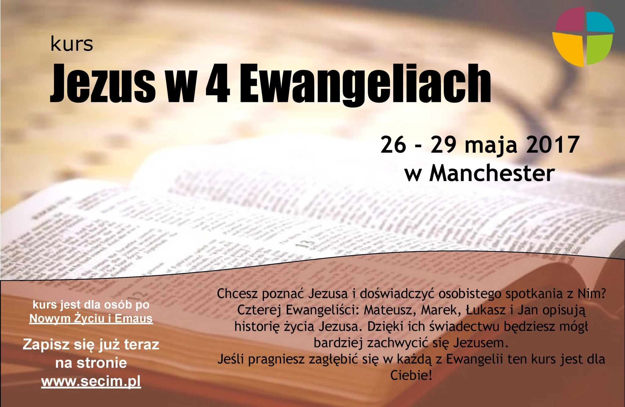 Kurs Jezus w 4 Ewangeliach, Manchester