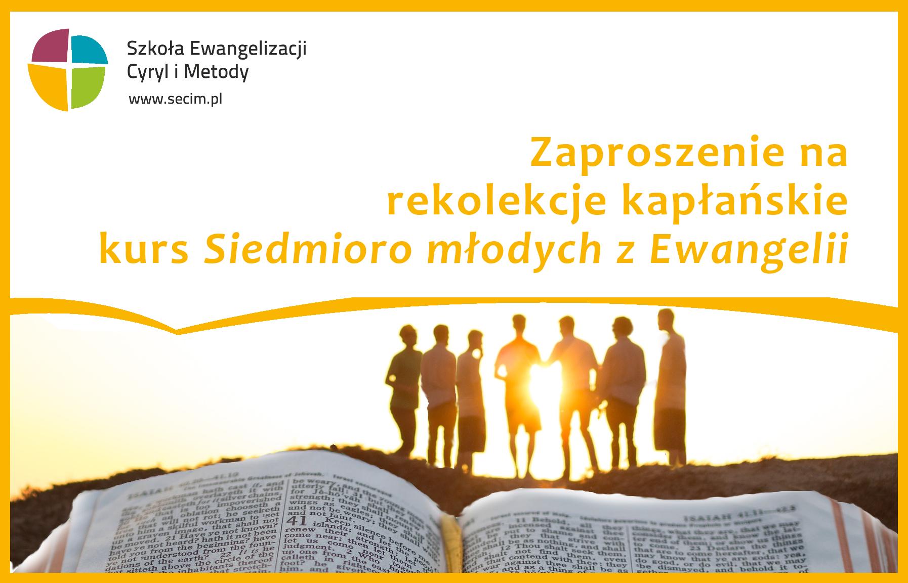 Rekolekcje kapłańskie kurs Siedmioro młodych z Ewangelii
