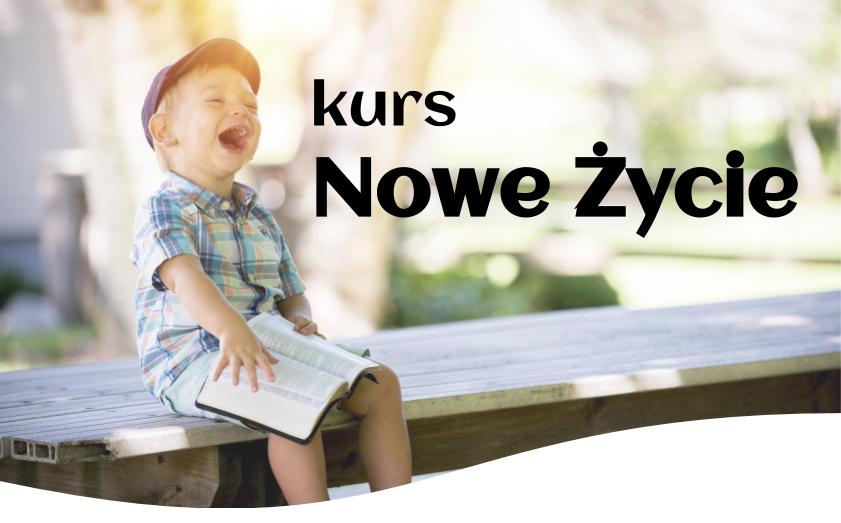 Kurs Nowe Życie w Świętochłowicach