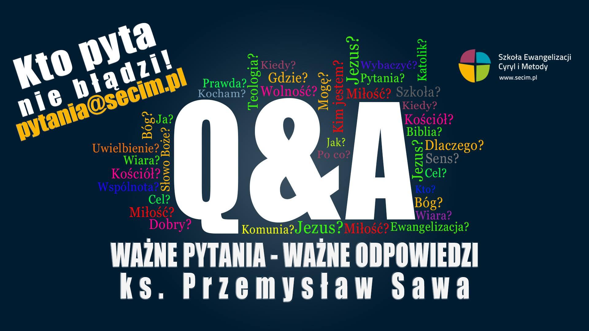 Q&A – Ważne pytania – ważne odpowiedzi odc. 14