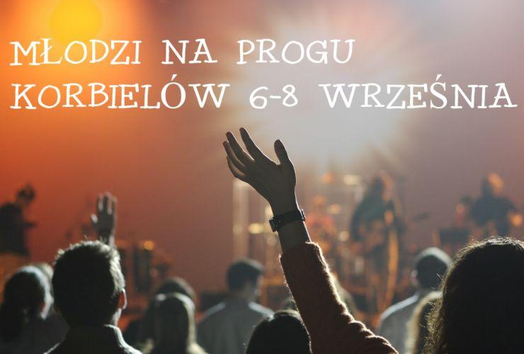 Młodzi na Progu – ZAPISY!