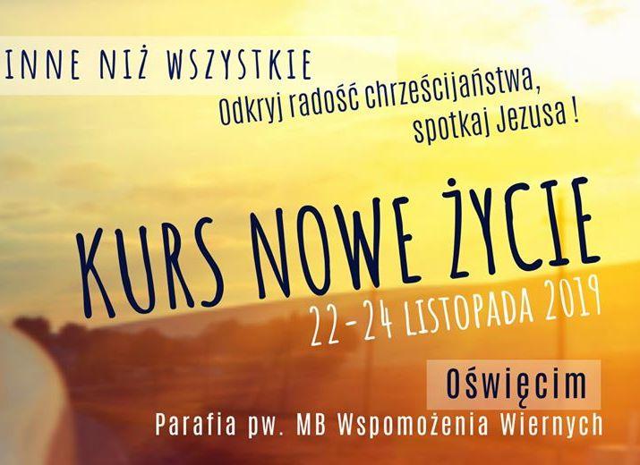 Kurs Nowe Życie- Oświęcim