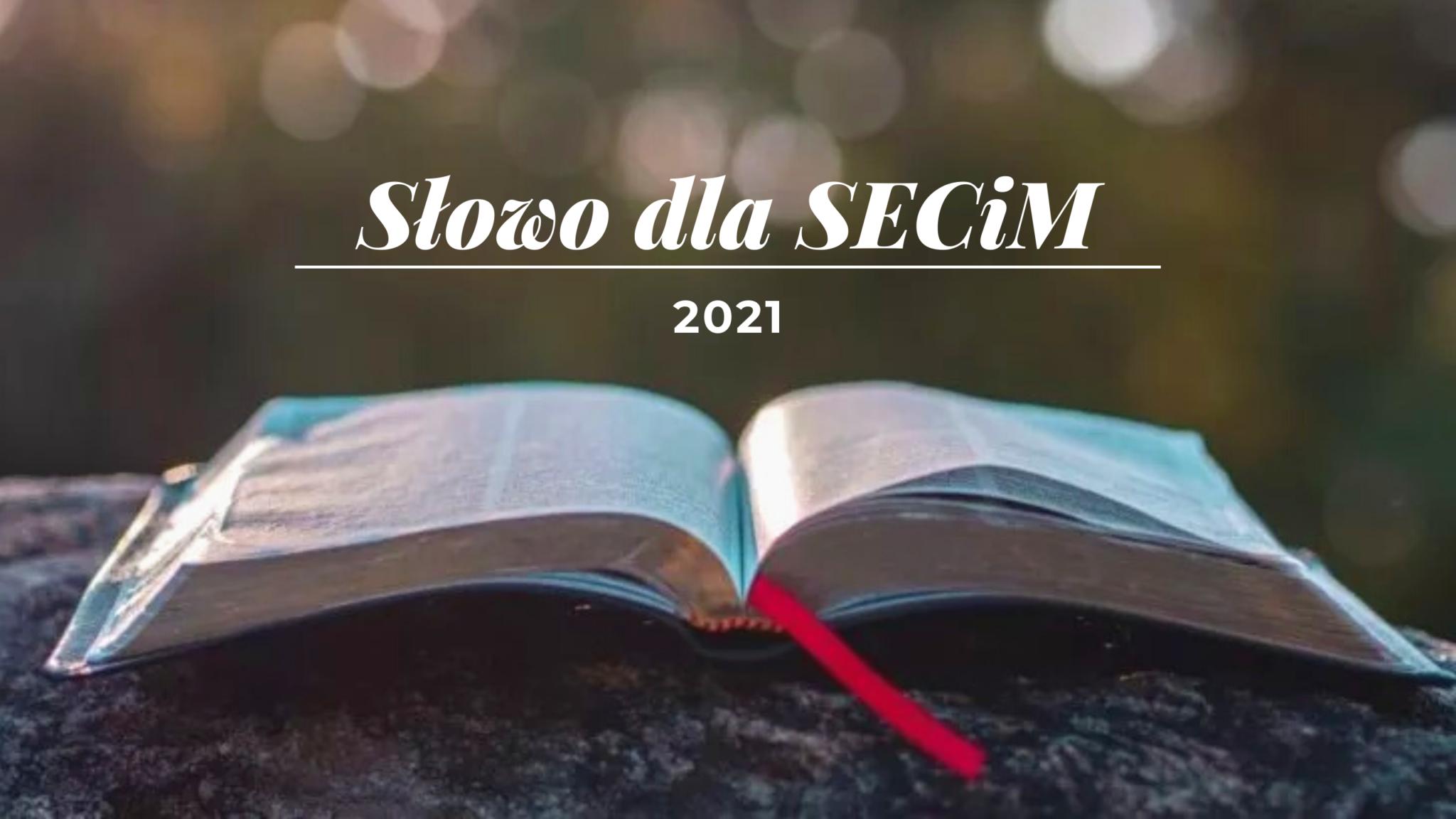 Słowo dla SECIM na 2021
