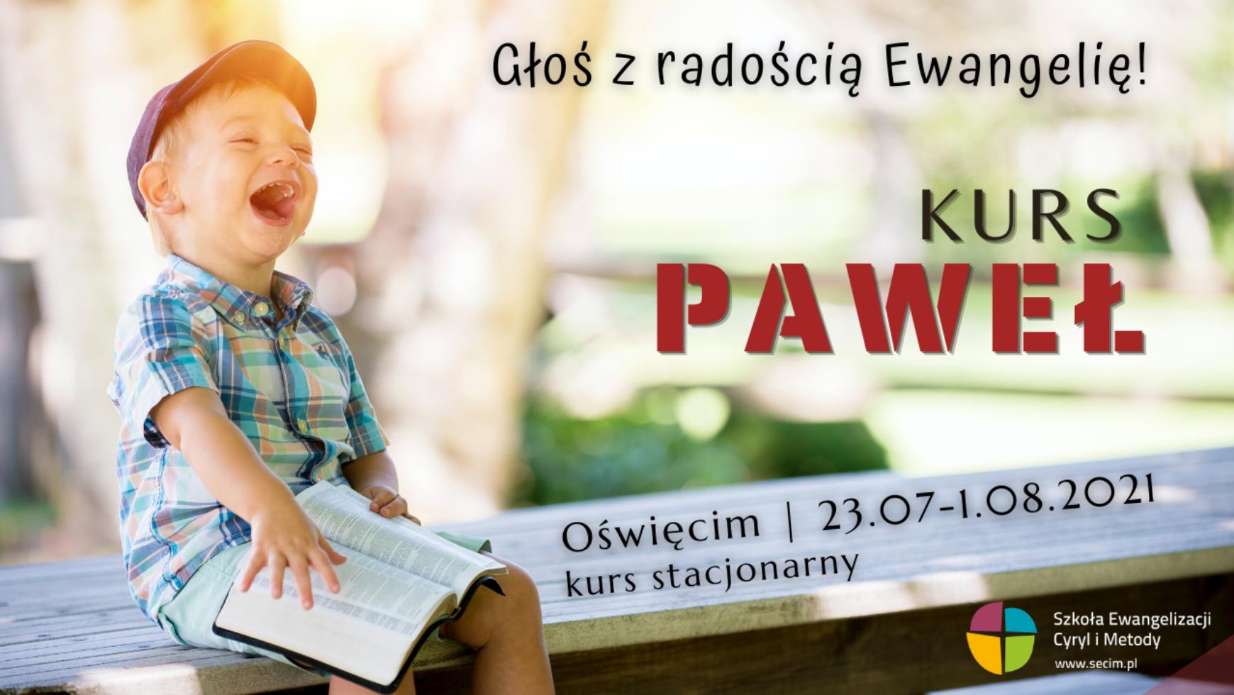 Kurs Paweł, Oświęcim