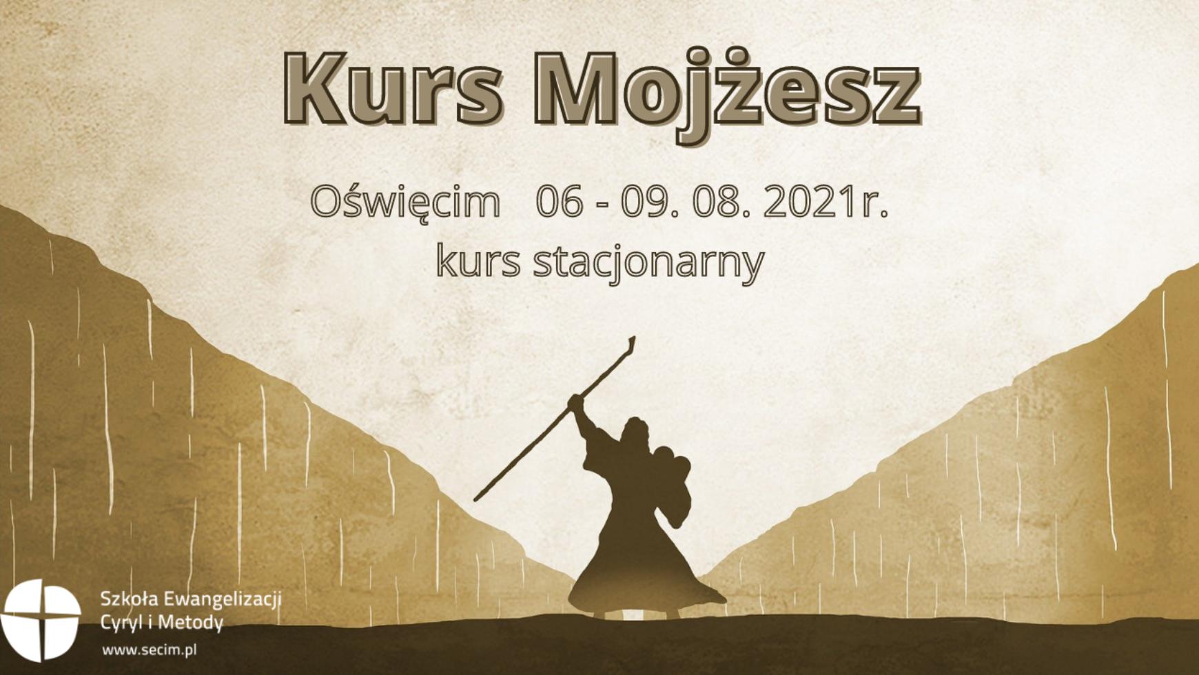 Kurs Mojżesz, Oświęcim