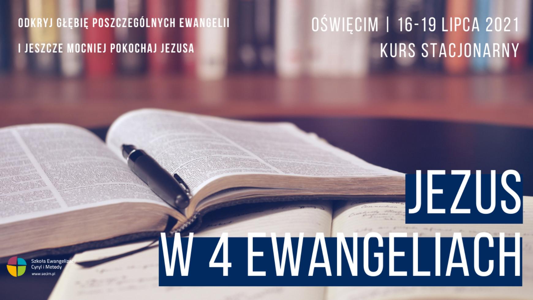 Kurs Jezus w 4 Ewangeliach, Oświęcim