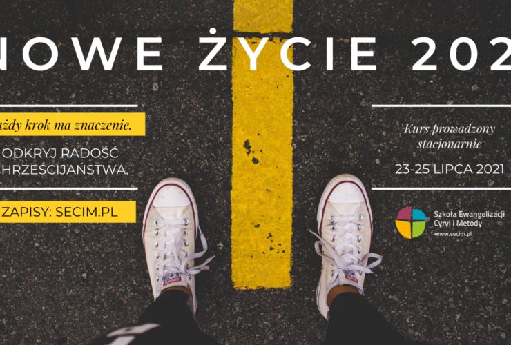 Kurs Nowe Życie, Bielsko-Biała, 23-25.07.2021