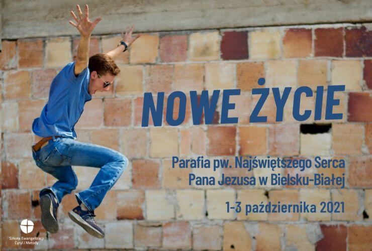 Kurs Nowe Życie, Bielsko-Biała, 1-3.10.2021