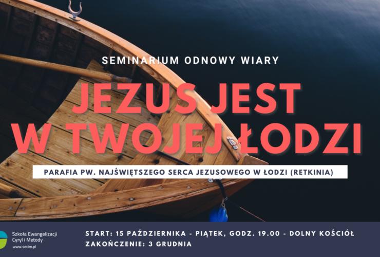 Seminarium Odnowy Wiary, kolejne spotkanie w Łodzi – 29.10.2021.